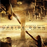 Movie Review: Upside Down (2012)
