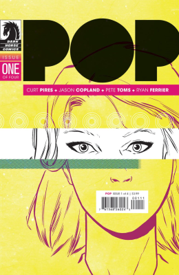 Comic review: Pop #1 by Curt Pires and Jason Copland