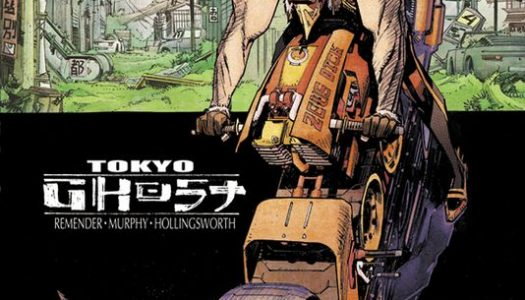 Tokyo Ghost #1 by Rick Remender and Sean Murphy