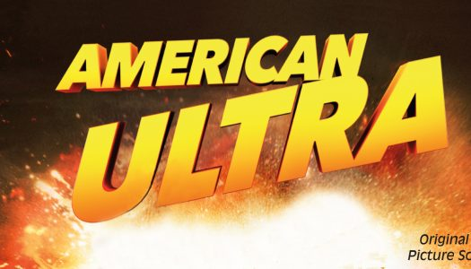 Review: American Ultra (Soundtrack)