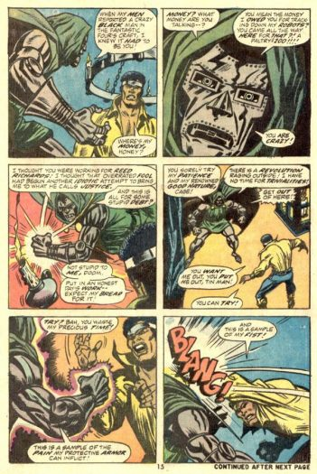 """Who else can say """"where's my money, hone?"""" to the Monarch of Latveria and get away with it?"""