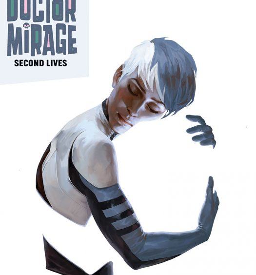 The Death-Defying Doctor Mirage: Second Lives #1