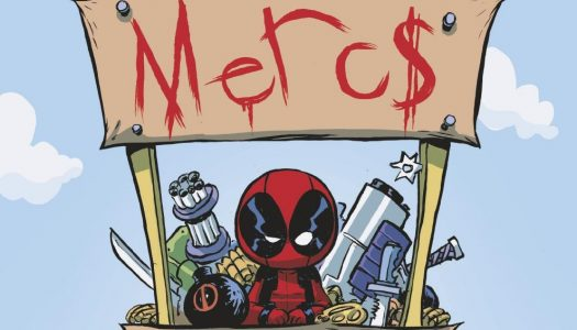 Deadpool and the Mercs for Money #1 Four Page Advance Preview
