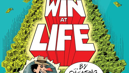 Mark Perez Satirizes Self-Help Books With How to Win at Life by Cheating at Everything