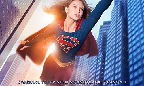 Soundtrack Review: Supergirl (2015) by Blake Neely
