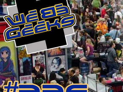 We Be Geeks 226: Carry On Wayward Con