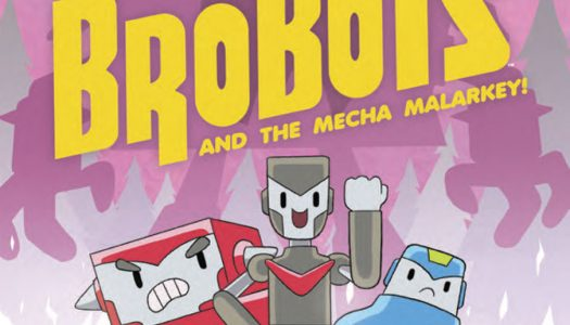 Comic Review: Brobots Volume 2