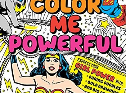 Color Me Powerful Puts Spotlight on DC Comics Girl Power
