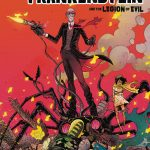 Cover of Sherlock Frankenstein and the Legion of Evil #1: Sherlock Frankenstein and his mechanically tentacled contraption stand atop a pile of defeated heroes