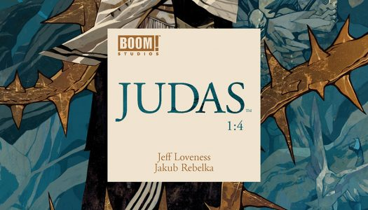 December 13th BOOM! Previews: Judas #1 and More