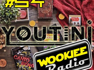 Wookiee Radio 54: Untini With Youtini
